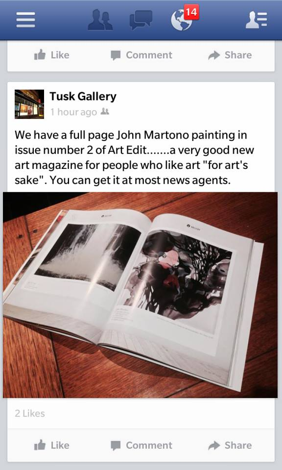 "We have a full page John Martono painting in issue number 2 of Art Edit.......a very good new art magazine for people who like art ""for art's sake"". You can get it at most news agents."
